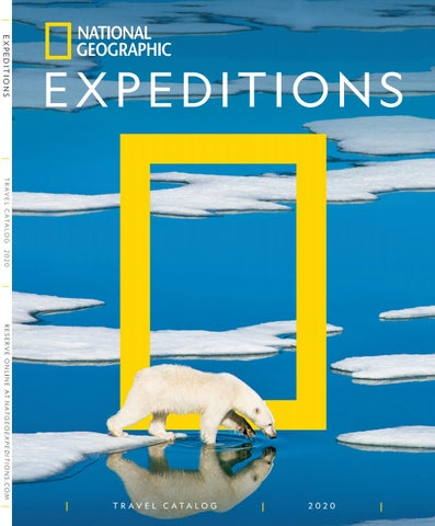 2020 National Geographic Expeditions Catalog by National Geographic