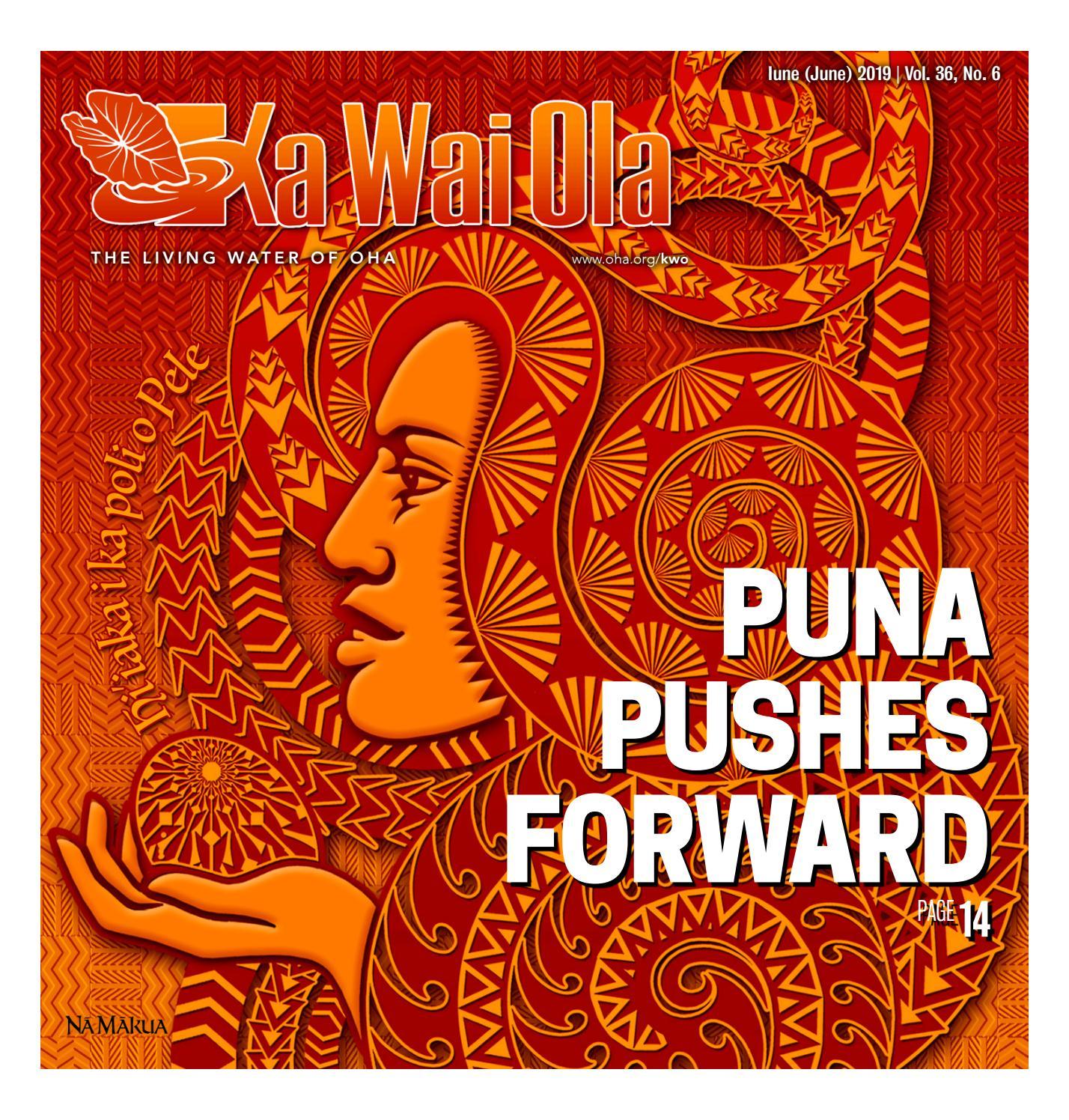 KWO - June 2019   Vol  36, No  6 by Ka Wai Ola o OHA - The