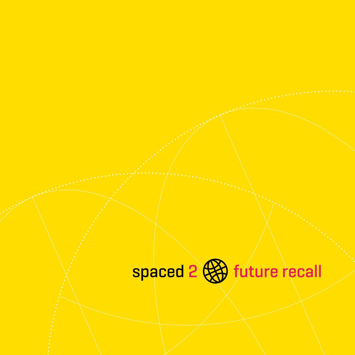 spaced 2: future recall