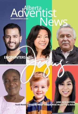 Alberta Adventist News (AAN) June 2019 by Alberta Adventist