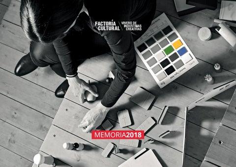 Memoria Factoría Cultural 2018 By Factoria Cultural Madrid