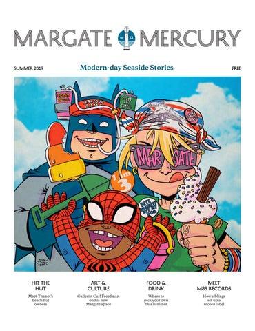 6e8142a567c2 The Margate Mercury - Summer 2019 by The Margate Mercury - issuu