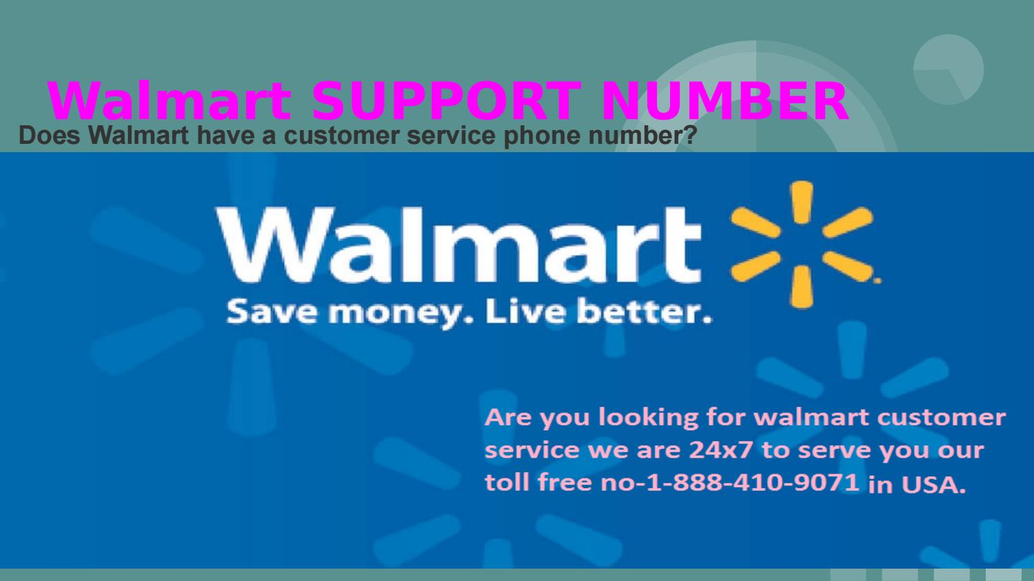 WALLMART SUPPORT NUMBER by official@lena - issuu