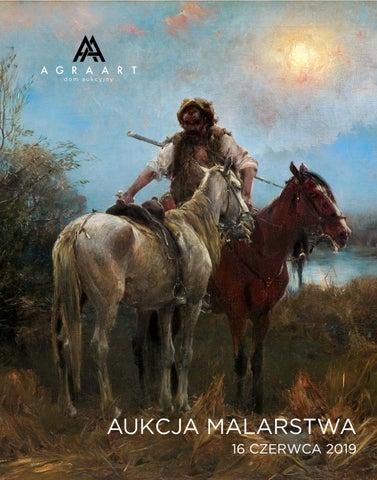 Aukcja Sztuki Dawnej 16 Czerwca 2019 By Agra Art Auction House Issuu