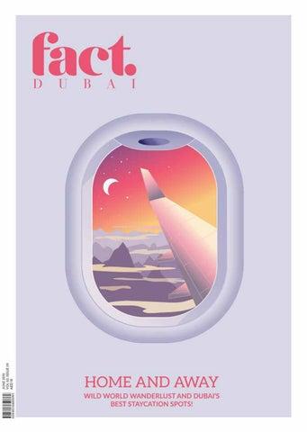 Fact Dubai June 2019 By Fact Magazine Issuu