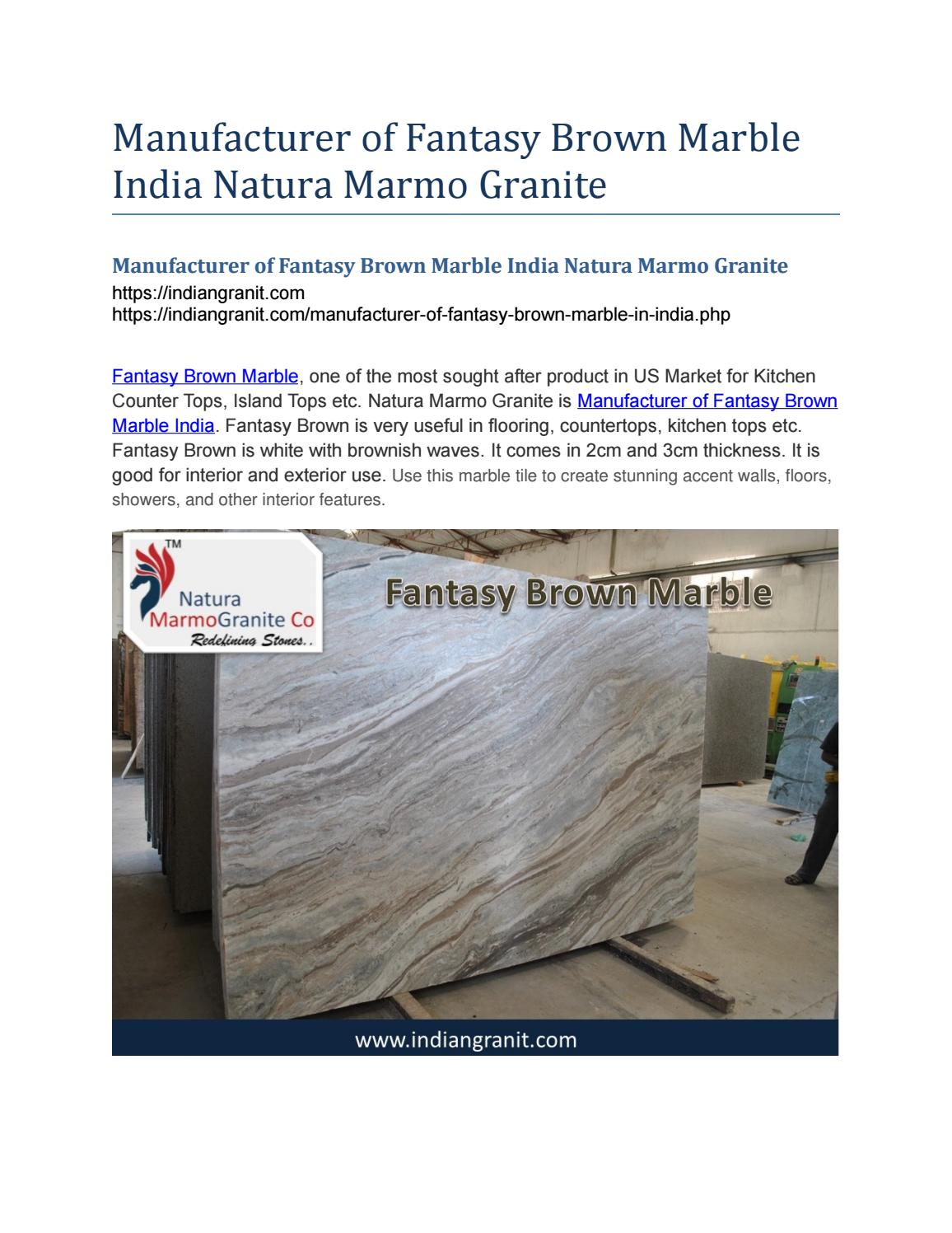 Manufacturer of Fantasy Brown Marble India Natura Marmo