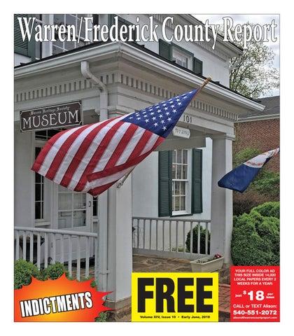 Early June 2019 Warren/Frederick County Report by Warren/Frederick