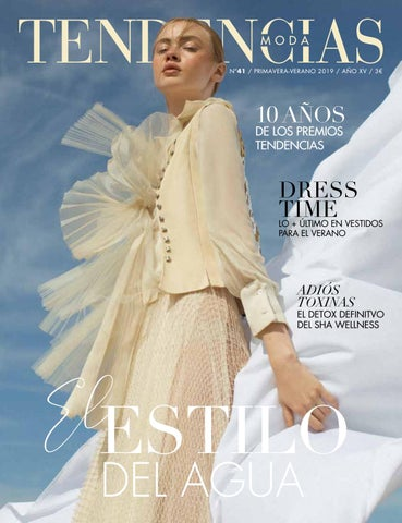 36678cd5e996 Tendencias Moda Nº41 · Primavera Verano 2019 by Valencia City - issuu