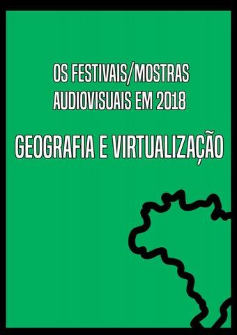 8ecb8e6b09 Os Festivais/Mostras Audiovisuais em 2018: Geografia e Virtualização ...