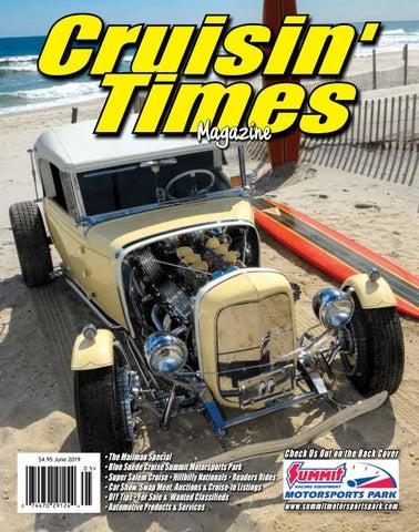 Cruisin Times Magazine - June 2019 Issue by Cruisin' Times