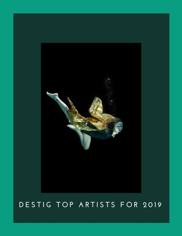 DESTIG Top Artists for 2019 by PRBD Global - issuu