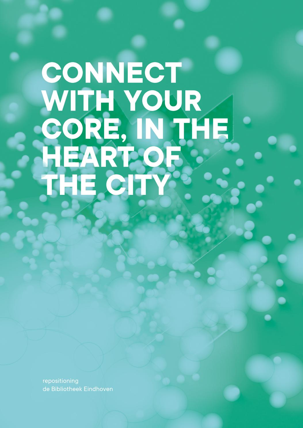 Connect With Your Core In The Hart Of The City Repositioning De