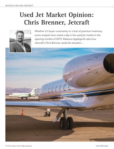 Page 48 of Used Jet Market Opinion: Chris Brenner, Jetcraft