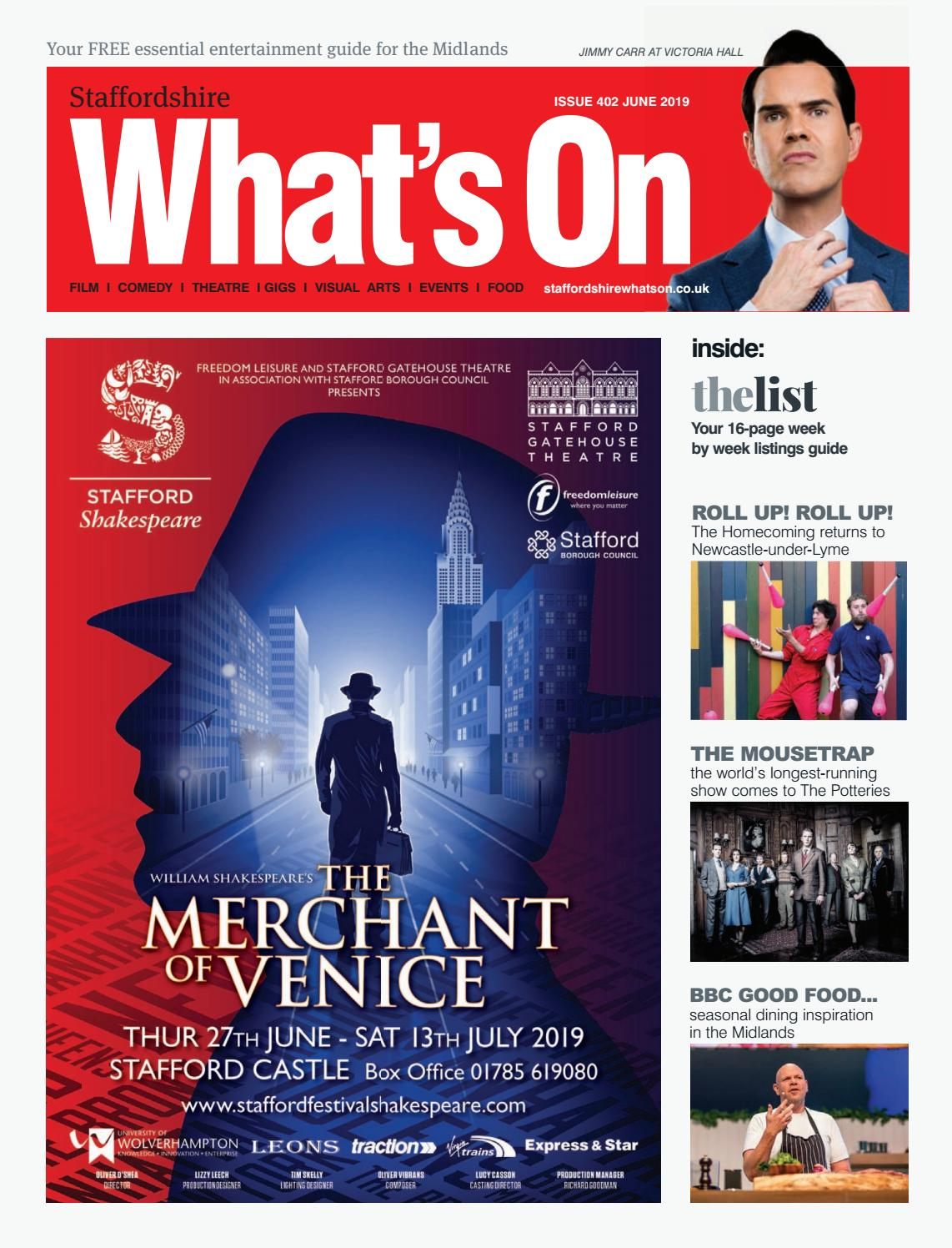 Staffordshire What's On June 2019 by What's On Magazine for