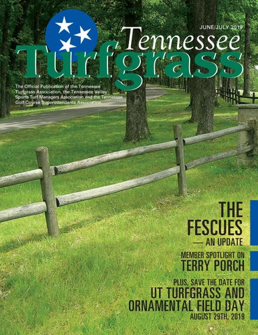 Tennessee Turfgrass - June / July 2019 by leadingedgepubs