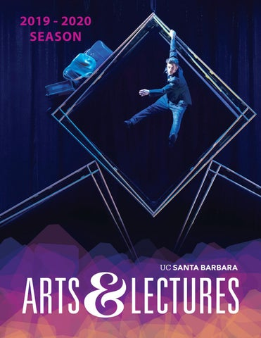 UCSB Arts & Lectures - Season Brochure 2019-2020 by UCSB