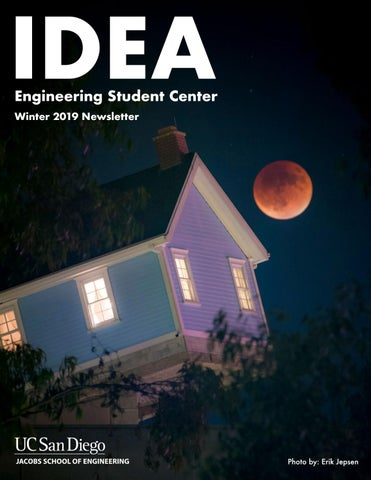 Winter 2019 IDEA Newsletter by ucsd idea - issuu