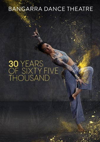 Bangarra: 30 years of sixty five thousand by Bangarra Dance Theatre