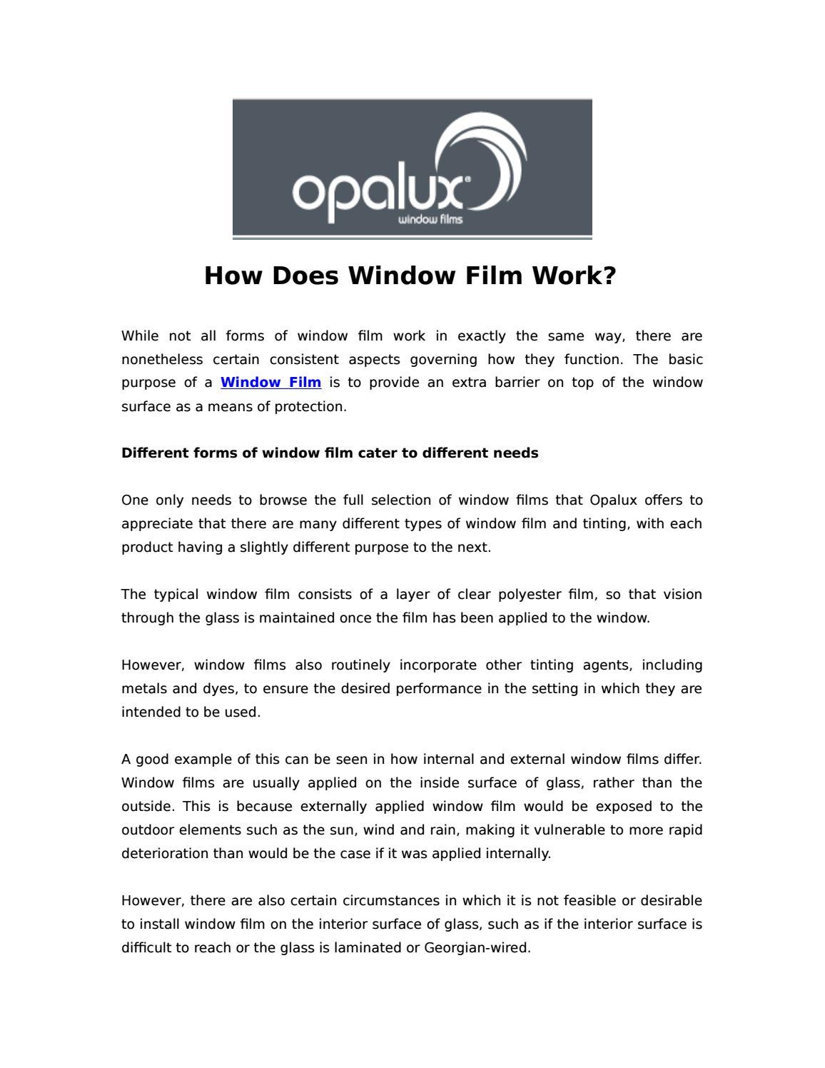 How Does Window Film Work? by Liz Seyi - issuu