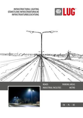 Lug Infrastructural Lighting By Lug Light Factory Issuu