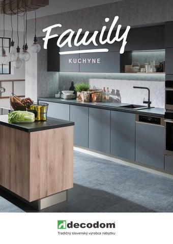 7bbb4a8b48d9a Family kuchyne by Decodom - Slovenský výrobca nábytku - issuu