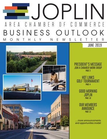 June 2019 Business Outlook by Joplin Area Chamber of Commerce - issuu
