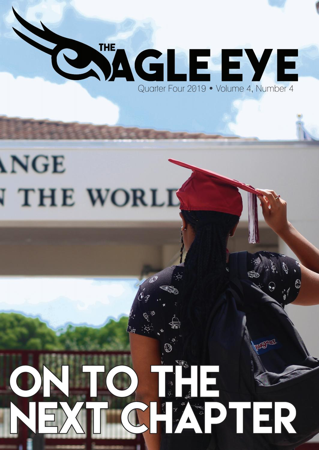 The Eagle Eye - On to the Next Chapter 4th Quarter Issue by The