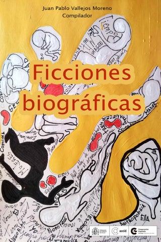 Ficciones Biográficas 2018 by CCE Santiago - issuu