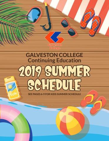 Galveston College Continuing Education 2019 Summer Schedule