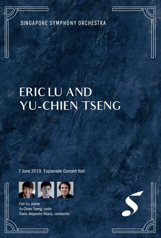 Eric Lu & Yu-Chien Tseng by Singapore Symphony - issuu