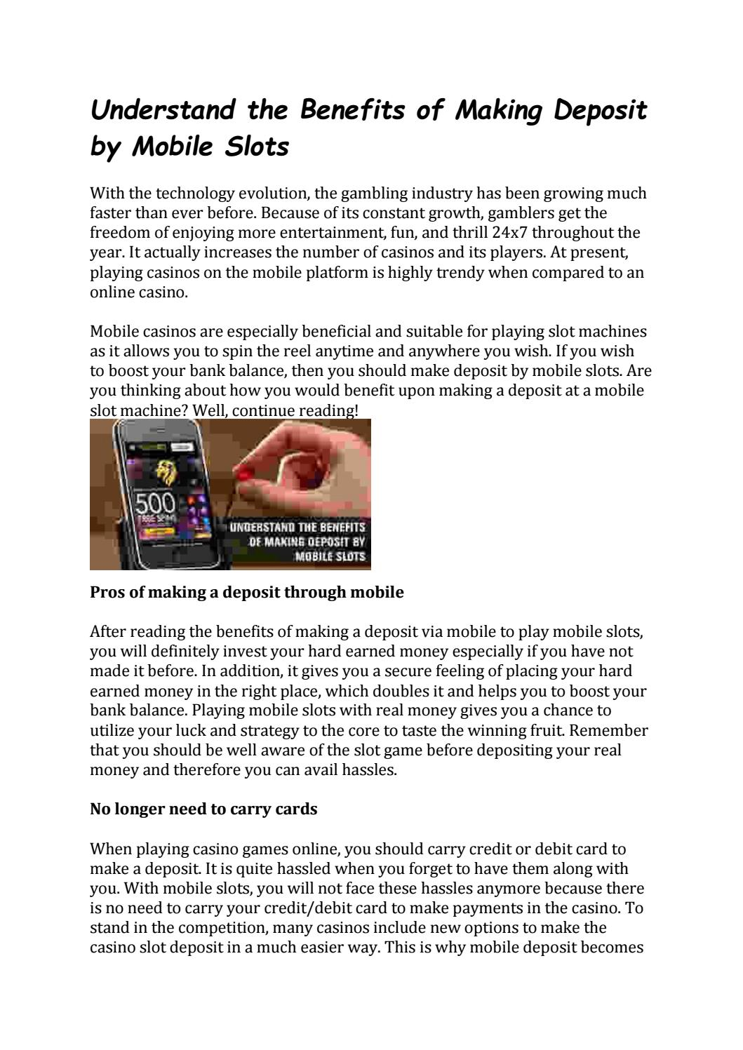Understand The Benefits Of Making Deposit By Mobile Slots By