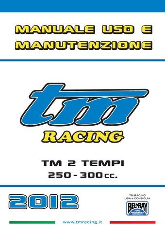wholesale dealer 17e78 a0c19 Manuale uso e manutenzione TM 2T 250   300