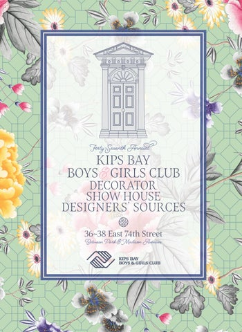 47th Annual Kips Bay Decorator Show House Source Book by Kips Bay