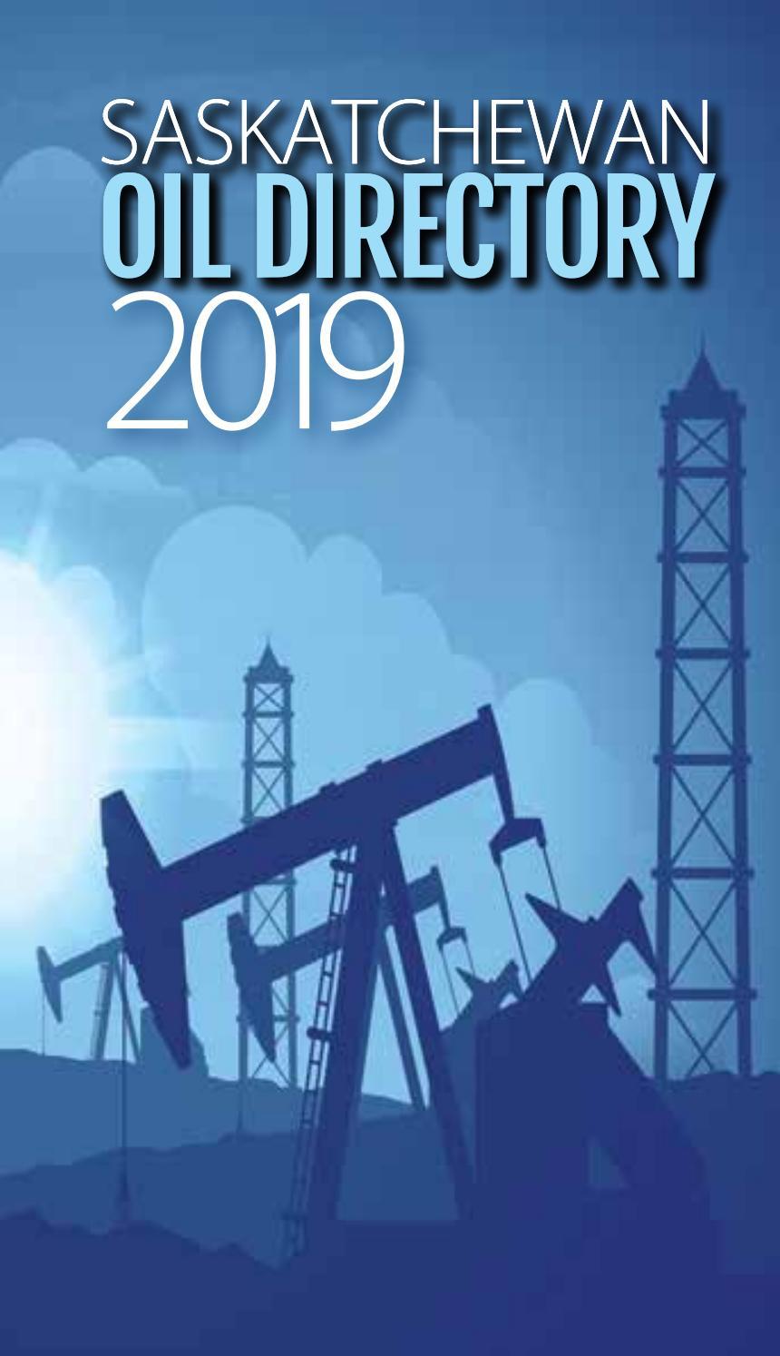 Saskatchewan Oil Directory 2019 by DEL Communications Inc