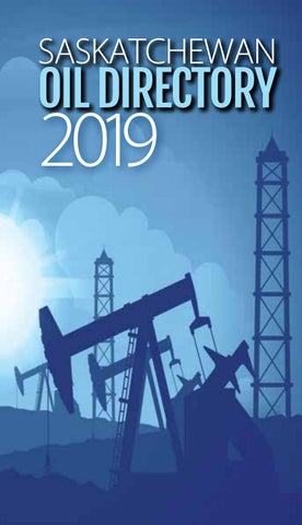 Saskatchewan Oil Directory 2019 by DEL Communications Inc  - issuu