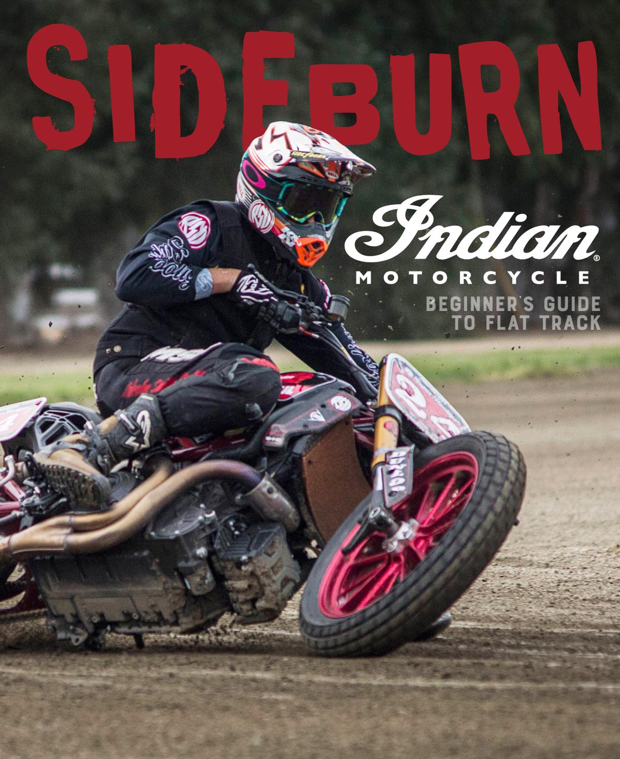 Sideburn X Indian Beginner S Guide To Flat Track By Sideburn Magazine Issuu