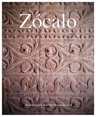 Zócalo Magazine - June 2019 by Zocalo Magazine - issuu