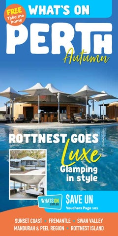 What's On Perth - Autumn 2019 by Premium Publishers - issuu