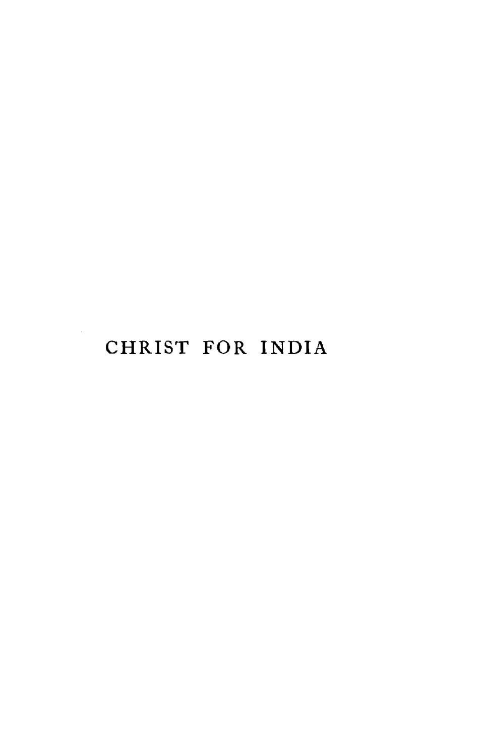 Bernard Lucas [1860-1920], Christ For India  by Rob Bradshaw