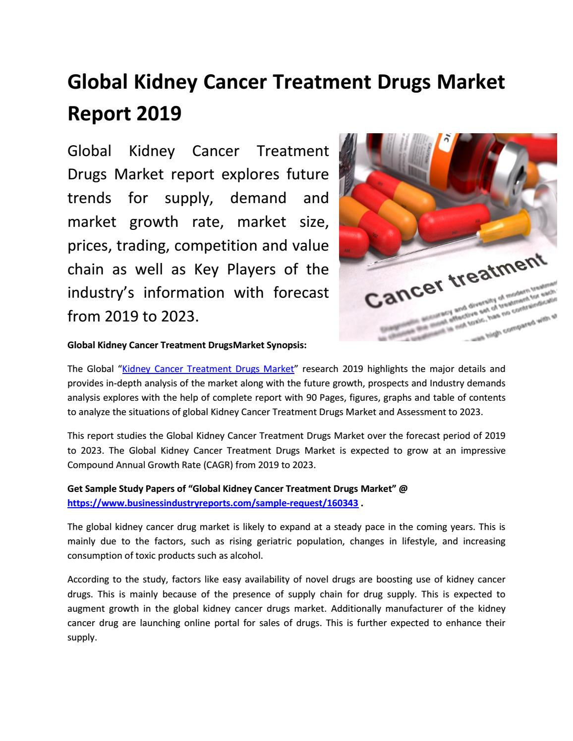 Global Kidney Cancer Treatment Drugs Market Future Forecast 2019 2023 By Businessreports26 Issuu