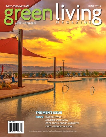 Green Living June 2019 by Green Living AZ magazine - issuu