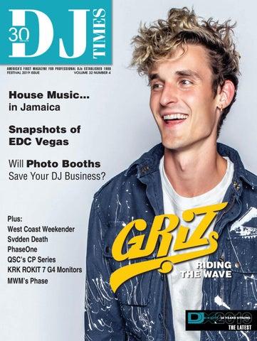 DJ Times 2019, Vol 32 No 4 by DJ Times Magazine - issuu