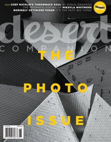 Desert Companion - June 2019 by Nevada Public Radio - issuu