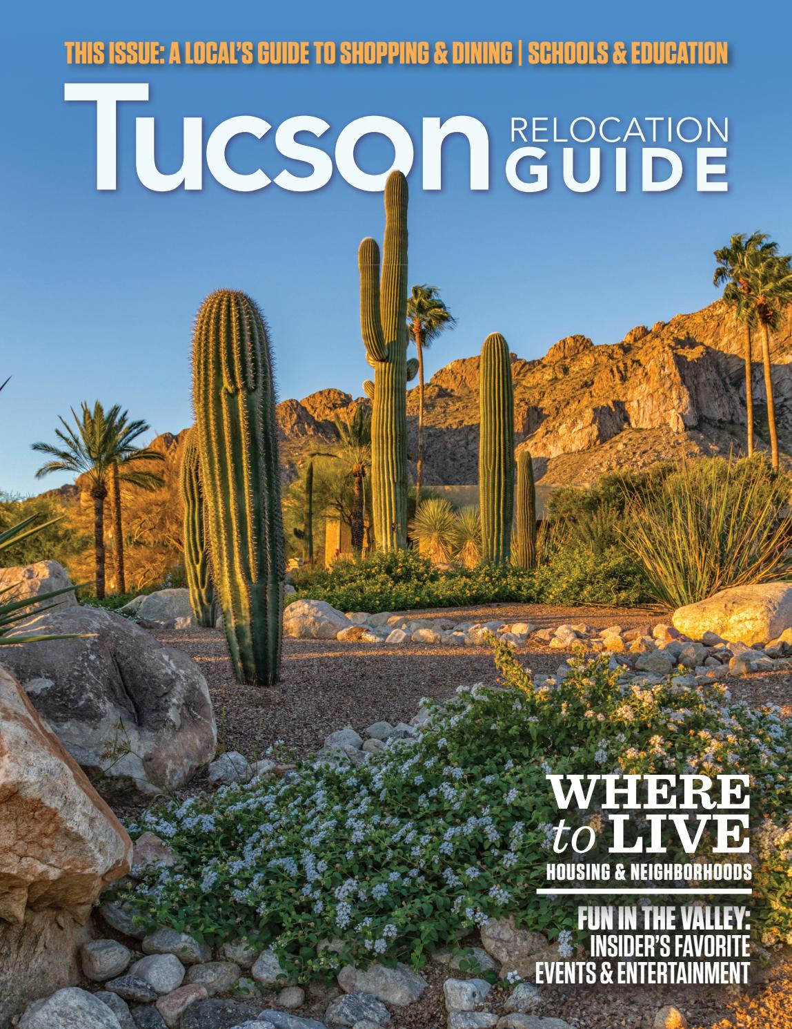 Tucson Relocation Guide - 2019 Issue 1 by web-media-group - issuu