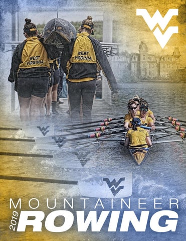 2019 WVU Rowing Guide by Joe Swan - issuu