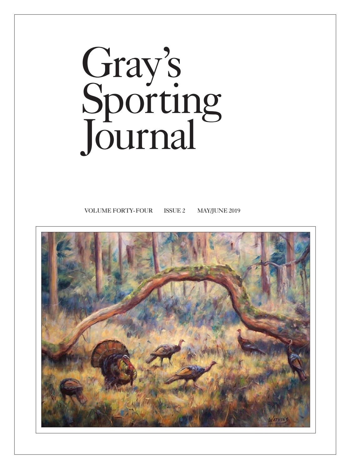 c91ccd89ef Gray's Sporting Journal May/June 2019 by Cowboy Publishing Group - issuu