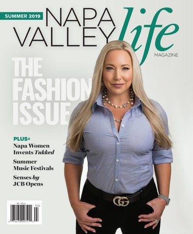 Napa Valley Life Magazine - Summer 2019 Edition by