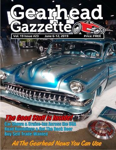 Gearhead Gazzette Vol  19 Issue #23 JUne 6-12, 2019 by Jimmy
