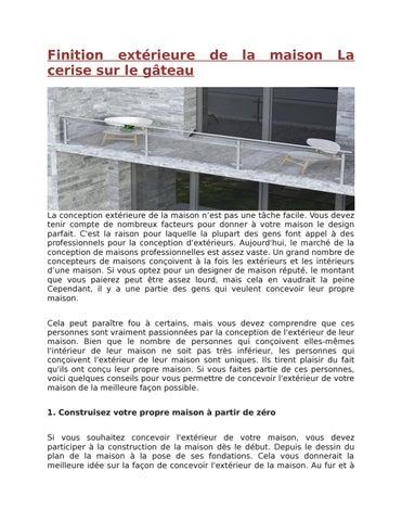 Finition Extérieure De La Maison La Cerise Sur Le Gâteau By