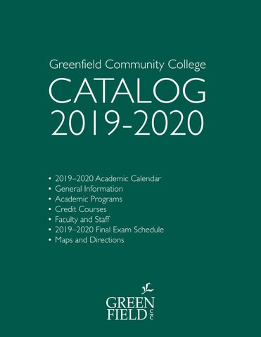 2019-2020 GCC Catalog by Greenfield Community College - issuu